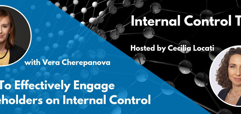 Engage stakeholders on internal control